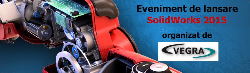 Eveniment de lansare SolidWorks 2015!