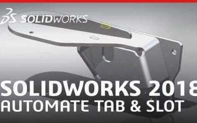 Funcții noi în SOLIDOWKRS 2018: Tab and Slot