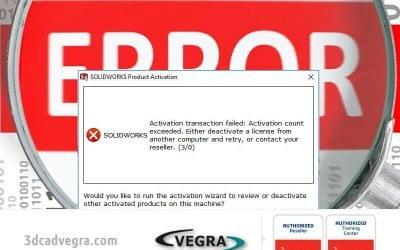 "Cum rezolvi eroarea: ""SOLIDWORKS Activation Transaction Failed: Activation Count Exceeded"""