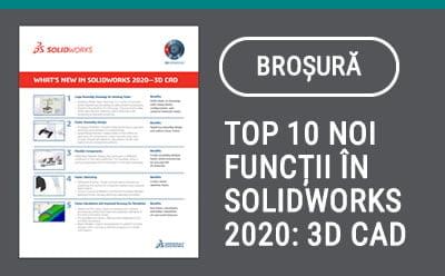 Top 10 noi funcții în SOLIDWORKS 2020: 3D CAD